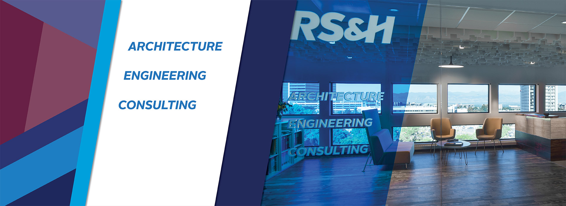 RSu0026H | A National Architecture, Engineering And Consulting Firm