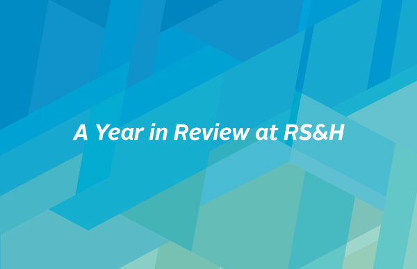 A year in review at RS&H 2018.
