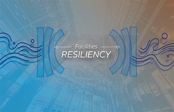 Facility resilience.